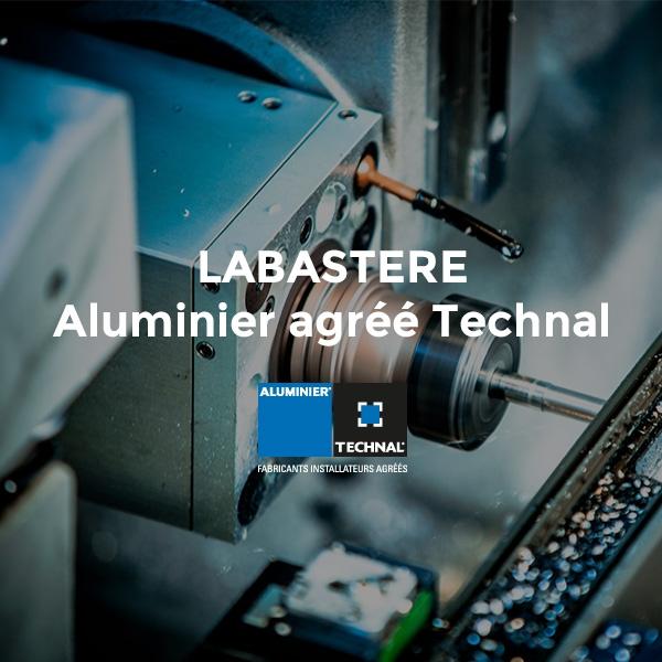 LABASTERE Aluminier agréé Technal